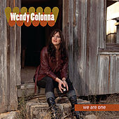 Play & Download We Are One by Wendy Colonna | Napster