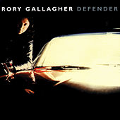Play & Download Defender by Rory Gallagher | Napster