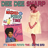 Play & Download It's Mashed Potato Time/Do The Bird by Dee Dee Sharp | Napster