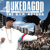 Play & Download The D.I.P. Agenda by Duke da God | Napster