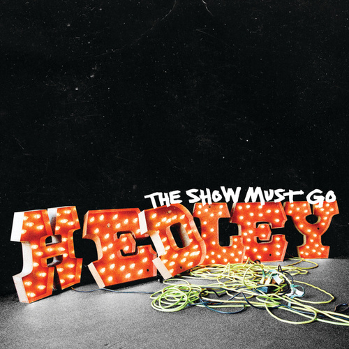 Play & Download The Show Must Go by Hedley | Napster