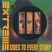 Play & Download III Sides To Every Story by Extreme | Napster