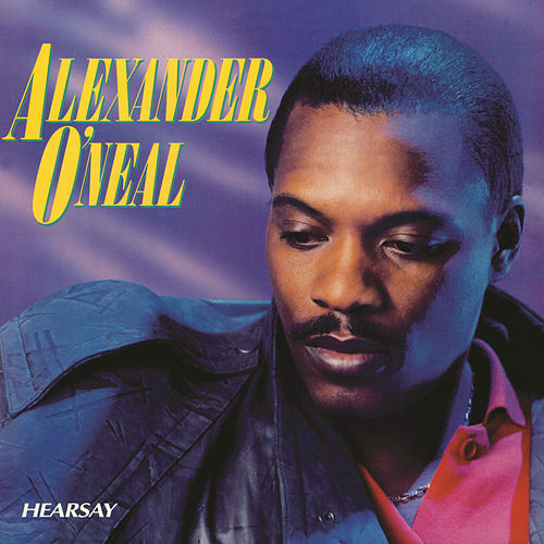 Play & Download Hearsay by Alexander O'Neal | Napster