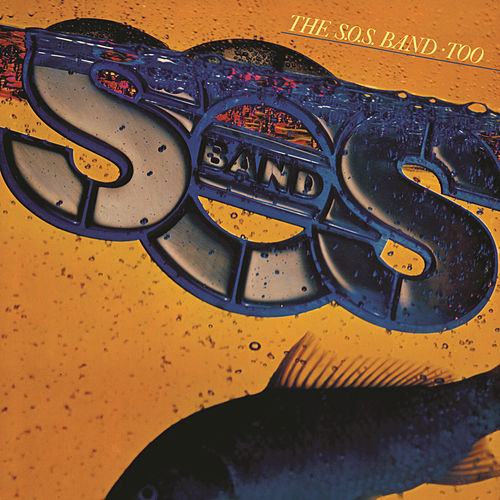 Play & Download Too by The S.O.S. Band | Napster