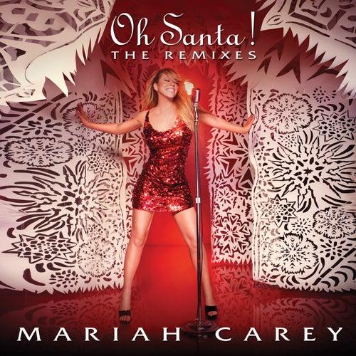 Oh Santa! The Remixes by Mariah Carey