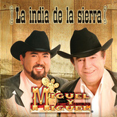 La India De La Sierra by Miguel Y Miguel
