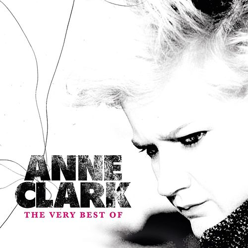Play & Download The Very Best Of by Anne Clark | Napster