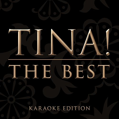 The Best (Karaoke Version) by Tina Turner