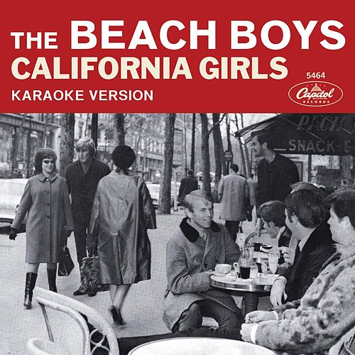Play & Download California Girls (Karaoke Version) by The Beach Boys | Napster