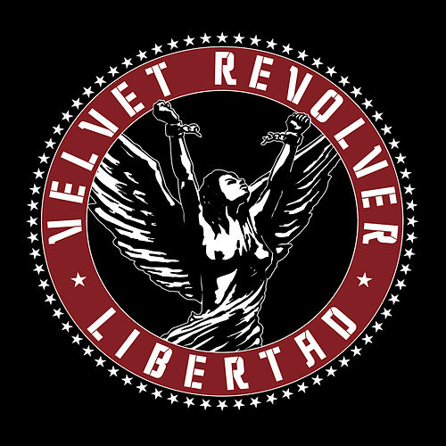 Play & Download Libertad by Velvet Revolver | Napster