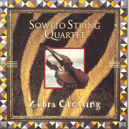 Play & Download Zebra Crossing by Soweto String Quartet | Napster