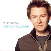 Play & Download The Way/Solitaire by Clay Aiken | Napster