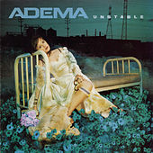 Play & Download Unstable by Adema | Napster