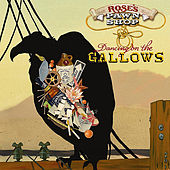 Dancing On the Gallows by Rose's Pawn Shop