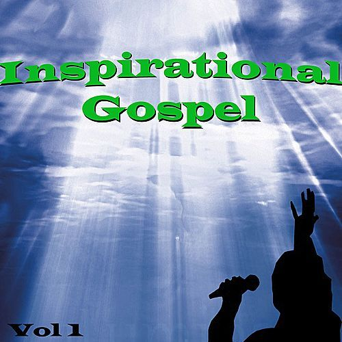 Inspirational Gospel, Vol. 1 by Various Artists