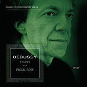 Play & Download Debussy: 12 Études - Piano Music, Vol. IV by Pascal Rogé | Napster