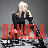 Play & Download You & I - EP by Daniela | Napster