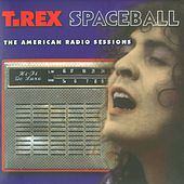 Spaceball: The American Radio Sessions by Marc Bolan