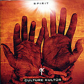 Play & Download Spirit by Culture Kultür | Napster