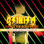 Play & Download Dance The Body Music - EP by Osibisa | Napster
