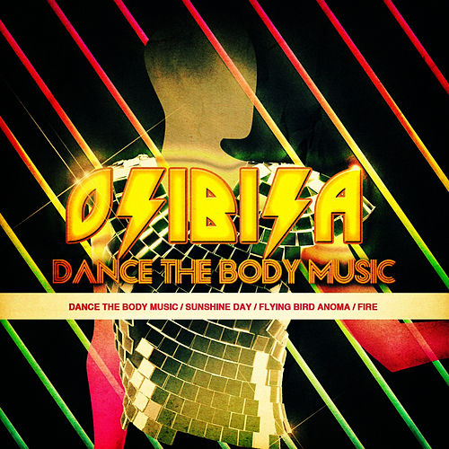 Dance The Body Music - EP by Osibisa
