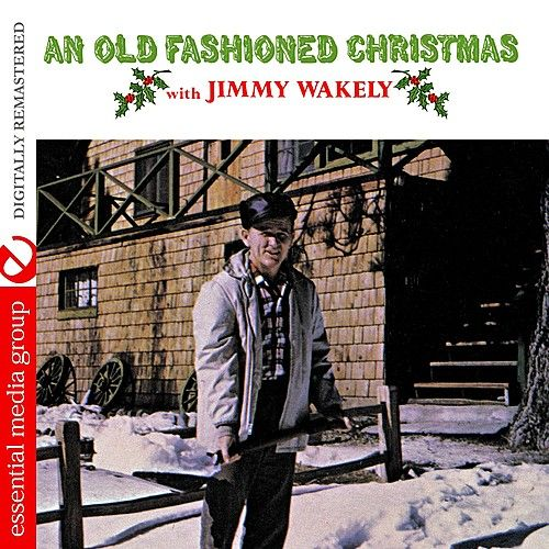 Play & Download An Old Fashioned Christmas (Digitally Remastered) by Various Artists | Napster