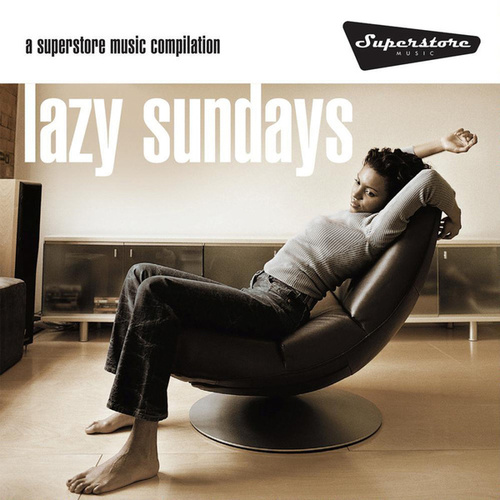 Play & Download Lazy Sundays by Various Artists | Napster