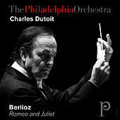 Play & Download Berlioz: Romeo and Juliet by Philadelphia Orchestra | Napster