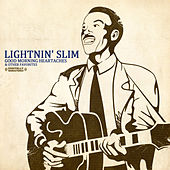 Good Morning Heartaches & Other Favorites (Digitally Remastered) by Lightnin' Slim