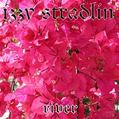 Play & Download River by Izzy Stradlin | Napster