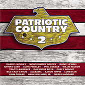 Play & Download Patriotic Country 2 by Various Artists | Napster