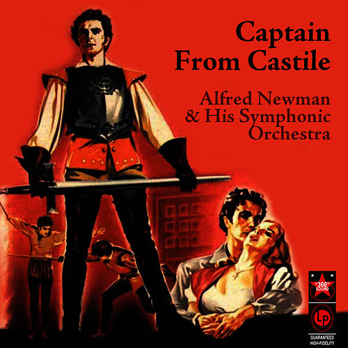 Captain From Castile by Alfred Newman