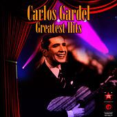 Play & Download Greatest Hits by Carlos Gardel | Napster