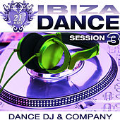 Ibiza Dance Session 3 by Dance DJ & Company