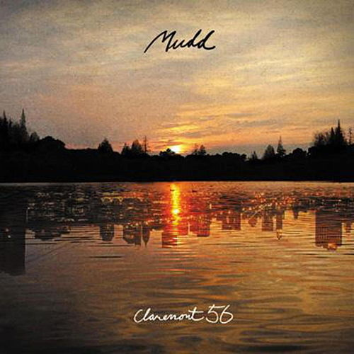 Play & Download Claremont 56 by Mudd | Napster