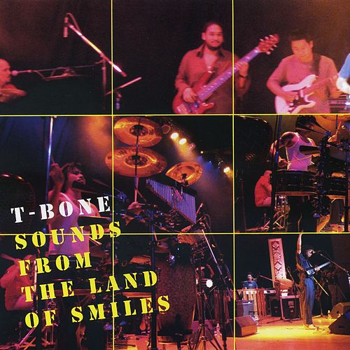 T-Bone Live : Sound From The Land of Smiles by T-Bone