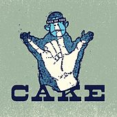 Play & Download Sick Of You by Cake | Napster