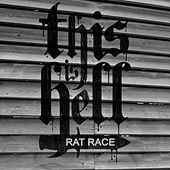 Play & Download Rat Race by This Is Hell | Napster