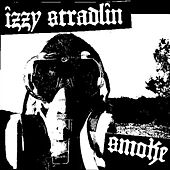 Play & Download Smoke by Izzy Stradlin | Napster