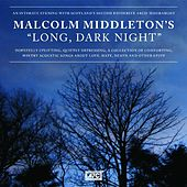 Play & Download Long, Dark Night by Malcolm Middleton | Napster