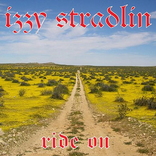Play & Download Ride On by Izzy Stradlin | Napster