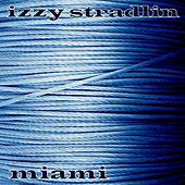 Play & Download Miami by Izzy Stradlin | Napster