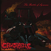Play & Download The Battle of Syracuse by Crushpile | Napster