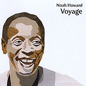 Play & Download Voyage by Noah Howard | Napster