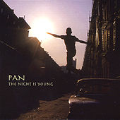 The Night is Young by PAN