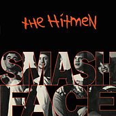 Play & Download Smashface by Hitmen | Napster