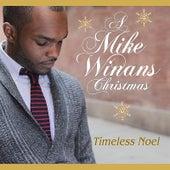 Timeless Noel by Mike Winans