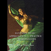 Egyptian Music Appreciation and Practice for Bellydancers by George Dimitri Sawa