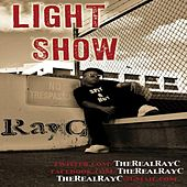 Play & Download Light Show (feat. B-Rich) - Single by Ray C. | Napster