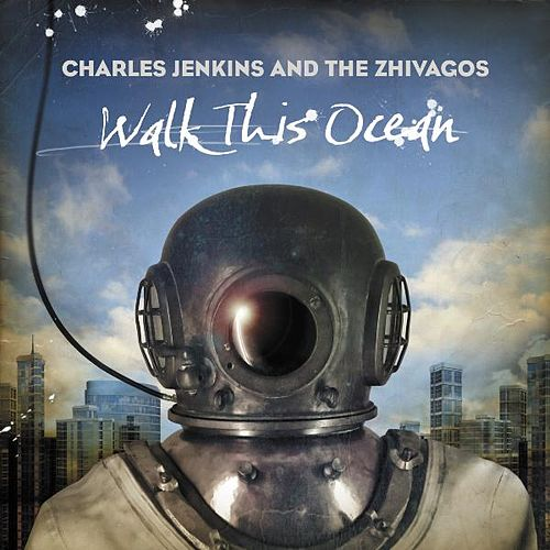 Walk This Ocean by Pastor Charles Jenkins